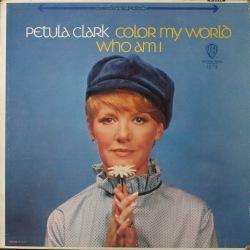 Petula Clark ペトゥラ・クラーク | Color My World / Who Am I