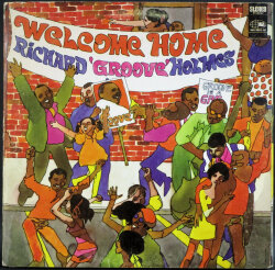 "Richard ""Groove"" Holmesリチャード・グルーブ・ホームズ / Welcome Home"