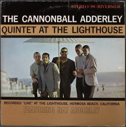 Cannonball Adderley Quintet キャノンボール・アダレイ / At The Lighthouse