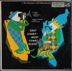 Al Cohn And Shorty Rogers アル・コーン・アンド・ショーティ・ロジャース / East Coast - West Coast Scene