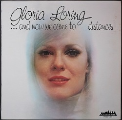 Gloria Loring グロリア・ローリング / ... And Now We Come To Distances