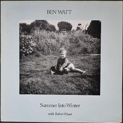 Ben Watt With Robert Wyatt ベン・ワット & ロバート・ワイアット / Summer Into Winter