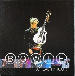 David Bowie デヴィッド・ボウイ / A Reality Tour