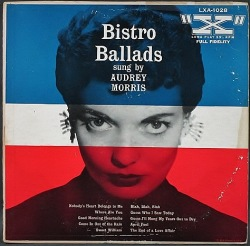 Audrey Morris オードリー・モリス / Bistro Ballads Sung By Audrey Morris