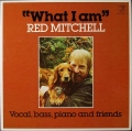 Red Mitchell レッド・ミッチェル / What I Am