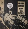 Charles Mingus チャールズ・ミンガス / Town Hall Concert タウン・ホール・コンサート