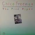 Chico Freeman チコ・フリーマン / The Pied Piper パイド・パイパー