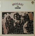 Crow クロウ / Mosaic