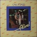 Alive! アライヴ / Call It Jazz コール・イット・ジャズ