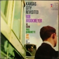 Bob Brookmeyer ボブ・ブルックマイヤー / Kansas City Revisited