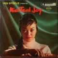 Teal Joy ティール・ジョイ / Ted Steele Presents Miss Teal Joy