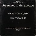 Velvet Underground ヴェルヴェット・アンダーグラウンド / Foggy Notion