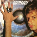 Bruford ビル・ブラッフォード / Feels Good To Me UK盤