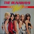 Runaways ザ・ランナウェイズ / Live In Japan ライブ・イン・ジャパン