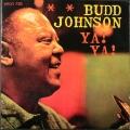 Budd Johnson バッド・ジョンソン / Ya Ya 米国盤