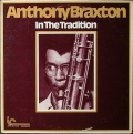 Anthony Braxton アンソニー・ブラクストン / In The Tradition