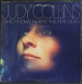 Judy Collins ジュディ・コリンズ / Who Knows Where The Time Goes