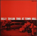Billy Taylor ビリー・テイラー / At Town Hall