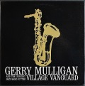 Gerry Mulligan And The Concert Jazz Band ジェリー・マリガン / At The Village Vanguard