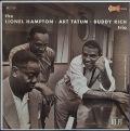 Lionel Hampton, Art Tatum, Buddy Rich / The Lionel Hampton-Art Tatum-Buddy Rich Trio