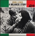 John Lewis ジョン・ルイス / A Milanese Story (OST)