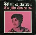 Walt Dickerson ウォルト・ディッカーソン / To My Queen |未開封