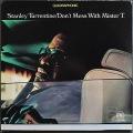 Stanley Turrentine スタンリー・タレンタイン / Don't Mess With Mister T. | Quad