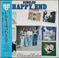 Happy End はっぴいえんど / Singles シングルス