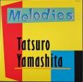 山下達郎 / メロディース Melodies