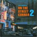 山下達郎 / オン・ザ・ストリート・コーナー2 On The Street Corner 2