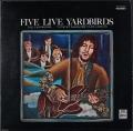 Yardbirds ザ・ヤードバーズ / Five Live Yardbirds ファイヴ・ライヴ・ヤードバーズ