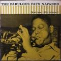Fats Navarro ファッツ・ナヴァロ / The Fabulous Fats Navarro Vol. 1 ザ・ファビュラス・ファッツ・ナヴァロ
