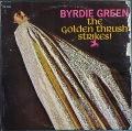 Byrdie Green バーディー・グリーン / The Golden Thrush Strikes At Midnight