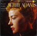 Jerri Adams ジェリ・アダムス / Play For Keeps