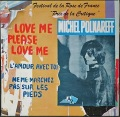 "Michel Polnareff ミッシェル・ポルナレフ / Love Me Please Love Me | 仏盤 7"""