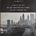 Don Friedman Trio ドン・フリードマン / A Day In The City