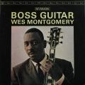 Wes Montgomery ウエス・モンゴメリー / Boss Guitar JP盤