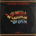 John McLaughlin, Al Di Meola, Paco De Lucia / Friday Night In San Francisco | UK盤