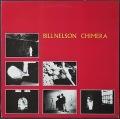 Bill Nelson ビル・ネルソン / Chimera キメラ