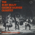 Ruby Braff - George Barnes ルビー・ブラフ、ジョージ・バーンズ  / The Ruby Braff - George Barnes Quartet