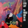 Steve Lacy スティーブ・レイシー / The Forest And The Zoo