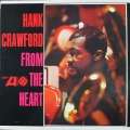 Hank Crawford ハンク・クロフォード / From The Heart