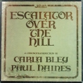 Carla Bley カーラ・ ブレイ / Escalator Over The Hill