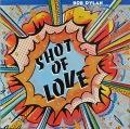 Bob Dylan ボブ・ディラン / Shot Of Love | UK盤