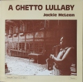 Jackie McLean ジャッキー・マクリーン / A Ghetto Lullaby