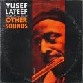Yusef Lateef ユセフ・ラティーフ / Other Sounds
