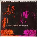 Sonny Stitt - Eddie Davis ソニー・スティット、エディー・デイヴィス / The Battle Of Birdland