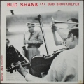 Bud Shank And Bob Brookmeyer バド・シャンク&ボブ・ブルックマイヤー / Bud Shank And Bob Brookmeyer 10""