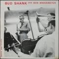 "Bud Shank And Bob Brookmeyer バド・シャンク&ボブ・ブルックマイヤー / Bud Shank And Bob Brookmeyer 10"""