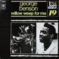 George Benson ジョージー・ベンソン / Willow Weep For Me